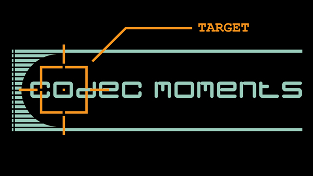The Codec Moments' Week Spot