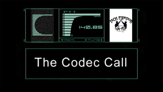 The Codec Call March 2014 Tech Fixation